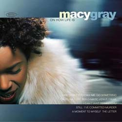 Macy Gray - On How Life Is CD - 4944232