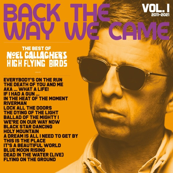 Noel Gallagher's High Flying Birds - Back The Way We Came: Vol. 1 (2011 - 2021) CD - JDNCCD57X