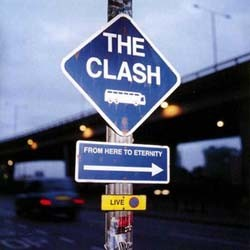 The Clash - From Here To Eternity CD - 4961832