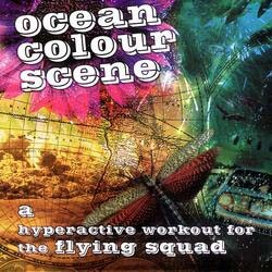 Ocean Colour Scene - A Hyperactive Workout For The Flying Squad CD - 50501 5903322
