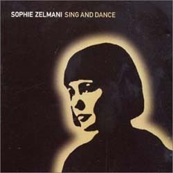 Sophie Zelmani - Sing And Dance CD - 5053932