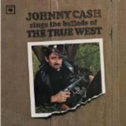 Johnny Cash - Sings The Ballads Of The True West CD - 5094112