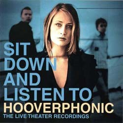 Hooverphonic - Sit Down And Listen To CD - 5136502