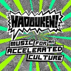 Hadouken! - Music For An Accelerated Culture CD - 5144279342