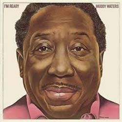 Muddy Waters - I'm Ready (Expanded) CD - 5151622