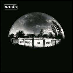 Oasis - Don't Believe The Truth CD - 5201492
