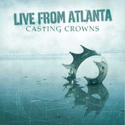 Casting Crowns - Live From Atlanta CD+DVD - 60234100922
