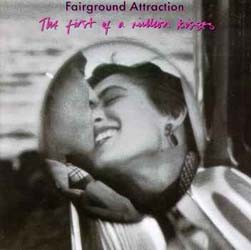 Fairground Attraction - First Of A Million Kisses CD - 74321134392