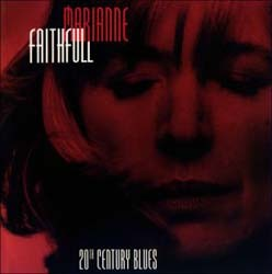 Faithfull Marianne - 20Th Century Blues - An Evening In CD - 74321386562