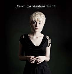 Jessica Lea Mayfield - Tell Me CD - 7559797773
