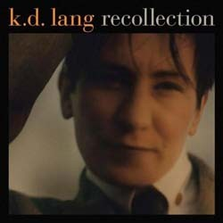 K.D. Lang - Recollection CD - 7559797989