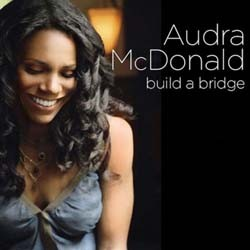 Audra McDonald - Build A Bridge CD - 7559798622