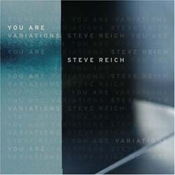 Steve Reich - You Are Variations CD - 7559798912
