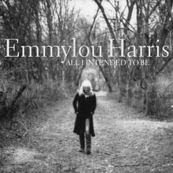 Emmylou Harris - All I Intended To Be CD - 7559799285