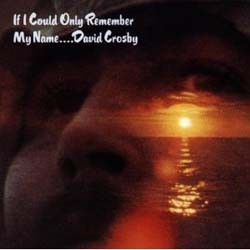 David Crosby - If I Could Only CD - 7567814152