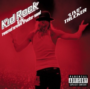 Kid Rock & The Twisted Brown Trucker Band - 'Live' Trucker CD - 7567839142