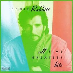 Eddie Rabbitt - All Time Greatest Hits CD - 7599264672