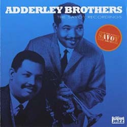 Adderley Brothers - The Savoy Recordings CD - 8012 FMG