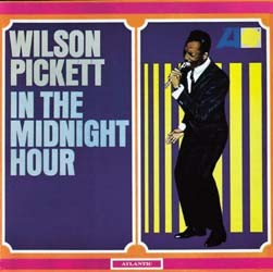 Wilson Pickett - In The Midnight Hour CD - 8122712752