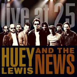 Huey Lewis & The News - Live At 25 CD - 8122746302