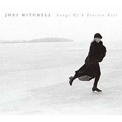 Joni Mitchell - Songs Of A Prairie Girl CD - 8122746342
