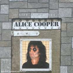 Alice Cooper - The Life & Crimes Of Alice Cooper CD - 8122756802