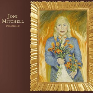 Joni Mitchell - Dreamland CD - 8122765202