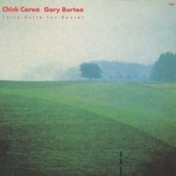 Chick Corea And Gary Burton - Lyric Suite For Sextet CD - 8152742