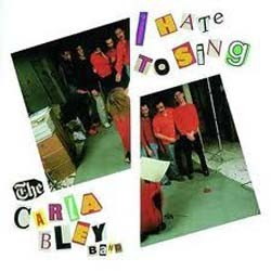 Carla Bley  - I Hate To Sing CD - 8238652
