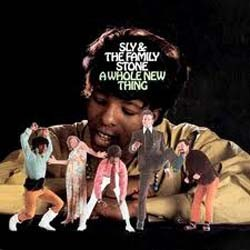 Sly And The Family Stone - A Whole New Thing CD - 82796902772