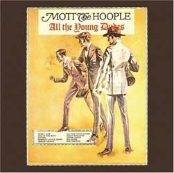 Mott The Hoople - All The Young Dudes CD - 82796938092