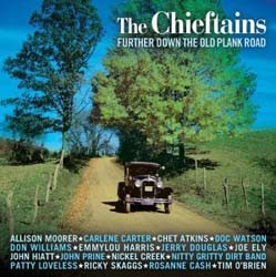 The Chieftains - Further Down The Old Plank Road CD - 82876528972