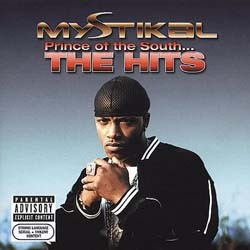Mystikal - Prince Of The South...The Hits CD - 82876537082