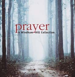 Prayer: A Windham Hill Collection CD - 82876543442