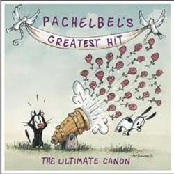 Pachelbel: Greatest Hits- Ultimate Canon CD - 82876553072