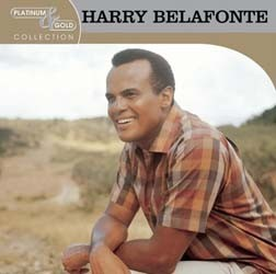 Harry Belafonte - Platinum And Gold Collection CD - 82876590692