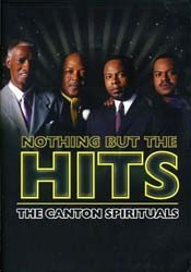 Canton Spirituals - Nothing But The Hits DVD - 82876594309