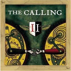 The Calling - Two CD - 82876597972