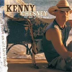 Kenny Chesney  - Be As You Are CD - 82876615302