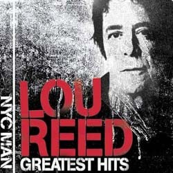 Lou Reed - Nyc Man: The Greatest Hits CD - 82876631122