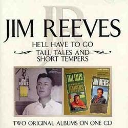 Jim Reeves - He'Ll Have To Go / Tall Tales CD - 82876635762