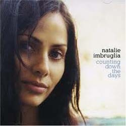 Natalie Imbruglia - Counting Down The Days CD - 82876679672