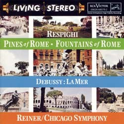Fritz Reiner - Respighi: Pines Of Rome; Fountains Of R CD - 82876716142