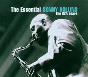 Sonny Rollins - The Essential: The Rca Years CD - 82876717782