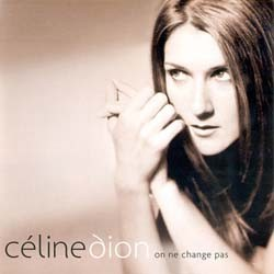 Céline Dion - On Ne Change Pas CD - 82876726212