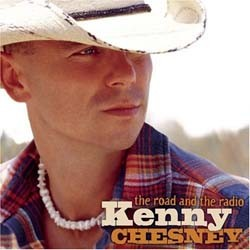 Kenny Chesney  - The Road And The Radio CD - 82876729602