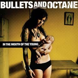 Bullets And Octane - In The Mouth Of The Young CD - 82876743202
