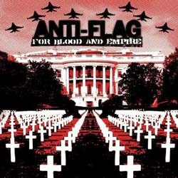 Anti-Flag - For Blood And Empire CD - 82876768362