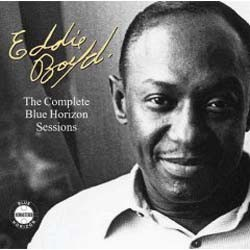 Eddie Boyd  - The Complete Blue Horizon Sessions CD - 82876769682