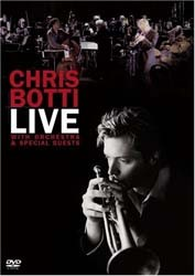 Chris Botti - Live With Orchestra And Special Guests DVD - 82876777409